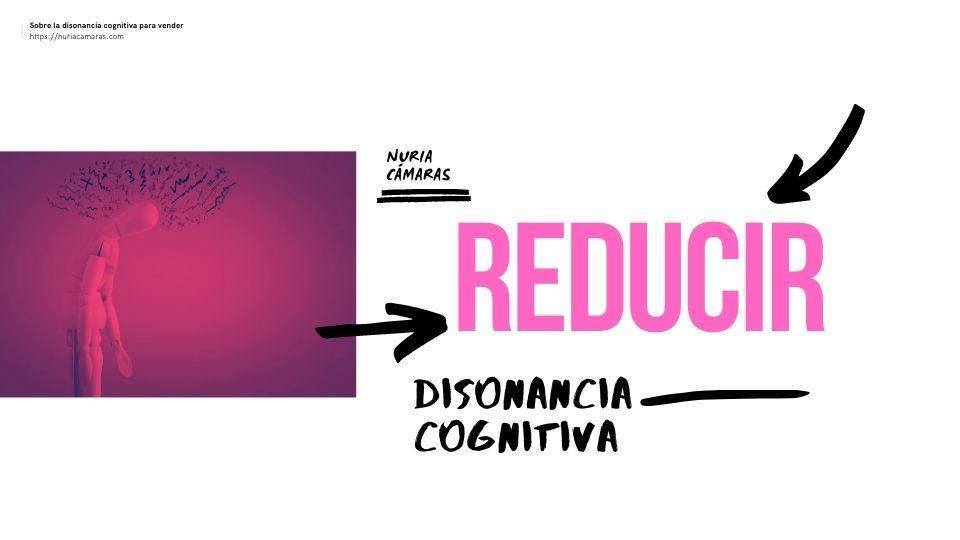 cómo reducir la disonancia cognitiva